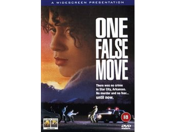 One false move (Bill Paxton, Billy Bob Thornton)