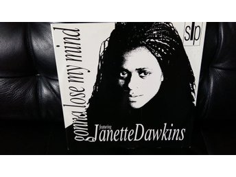 "Janette Dawkins ""Gonna Lose My Mind/ SLP Dance Mix/ Gonna Lose My Mind Touch Of"""