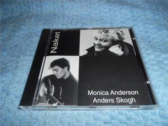 Monica Anderson Anders Skogh - Naket (CD) NM/EX - Göteborg - Monica Anderson Anders Skogh - Naket (CD) NM/EX - Göteborg