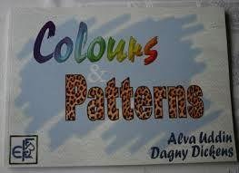 Colours and patterns - Alva Uddin o Dagny Dickens
