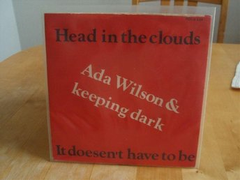 ADA WILSON & KEEPING DARK Head in the clouds