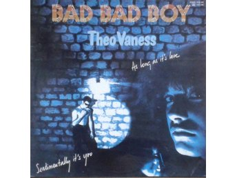 Theo Vaness title* Bad Bad Boy* Disco LP Scandinavia