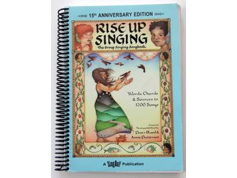 Rise Up Singing - The Group Singing Book