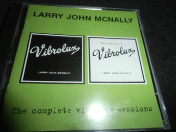 Larry John McNally - Complete Vibralux sessions -2CD-2001-Ny