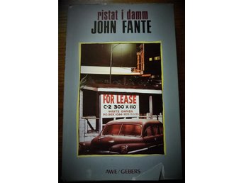 """John Fante """"Ristat i Damm"""" (Inbunden utgåva från 1988) - Gävle - John Fante """"Ristat i Damm"""" (Inbunden utgåva från 1988) - Gävle"""