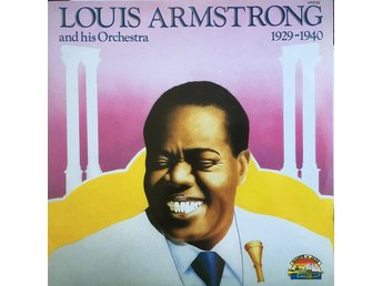 Louis Armstrong and his orchestra 1929-1940