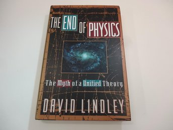 The End of physics - the myth of a unified theory