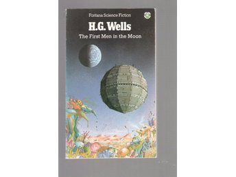 H.G. Wells - First Men in the Moon