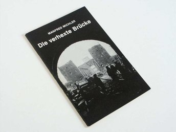Die verhexte Brücke - Manfred Michler - Borås - Die verhexte Brücke - Manfred Michler - Borås