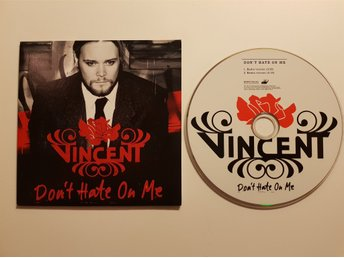 "VINCENT ""DON´T HATE ON ME"""