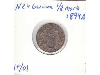 New Guinea 1/2 mark 1894 A 1+/01