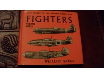 WAR PLANES OF THE SECOND WORLD WAR FIGHTERS VOLUME THREE WILLIAM GREEN MACDONALD