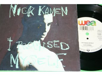 NICK KAMEN. I PROMISED MYSELF / YOU ARE