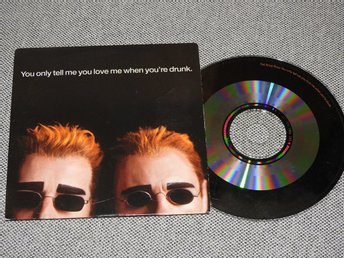 Pet Shop Boys - You Only Tell Me You Love Me When You're Drunk CD Singel