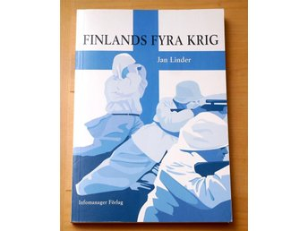 Finlands fyra krig / Jan Linder 2004