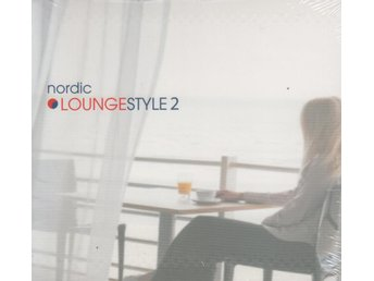 Nordic Loungestyle 2 - 2008 - CD - Digipak - NEW