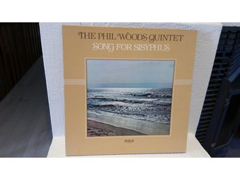 The Phil Woods Quintet - Song for sisyphus (I fint skick)
