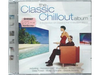 THE CLASSIC CHILLOUT ALBUM   - 2 CD