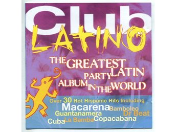 Club Latino cd Macarena, Bamboleo, Copacabana etc