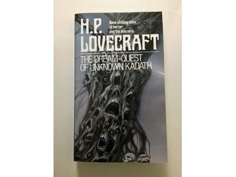 H.P. Lovecraft - The dream-quest of unknown Kadath