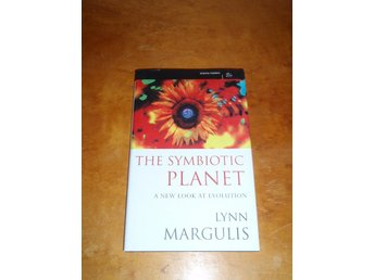 Lynn Margulis - The symbiotic planet a new look at evolution
