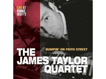 Taylor James Quartet: Bumpin On Frith Steet (Vinyl LP)