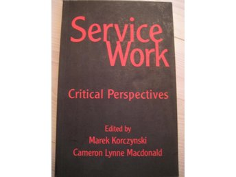 SERVICE WORK - CRITICAL PERSPECTIVES, KORCZYNSKI o MACDONALD