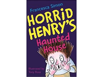 Horrid Henrys Haunted House av Francesca Simon och Tony Ross