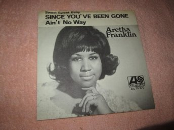 ARETHA RANKLIN SINCE YOUVE BEEN GONE  ATLANTIC