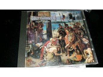 BOLT THROWER - THE IV TH CRUSADE