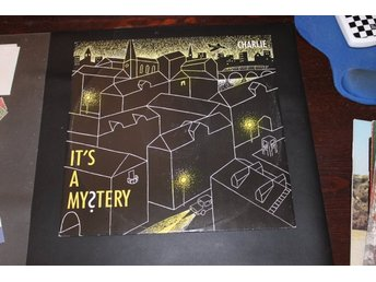 LP-skiva: Charlie - It´s a my?stery (RR12 870 619)