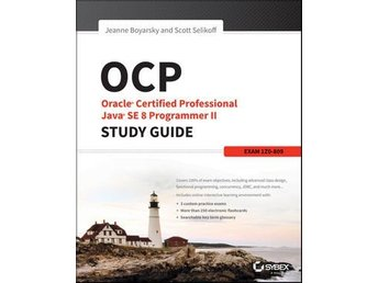 OCP: Oracle Certified Professional Java 8 Programmer II Study Guide Exam 1Z0-809