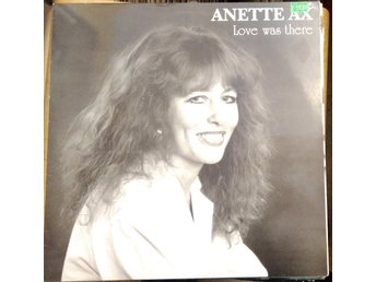 Anette Ax - Love Was There, LP