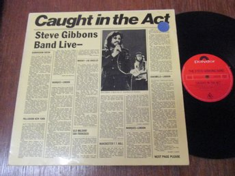 "The Steve Gibbons Band ""Caught In The Act"""