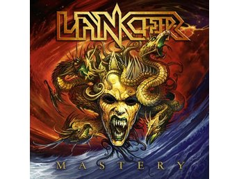 Lancer -Mastery lp 2017 Power metal from Arvika Sweden