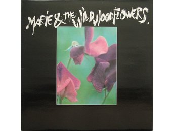 LP Marie & The Wildwood flowers