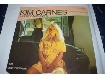 Kim Carnes     Bette Davis eyes / Miss you tonight