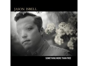 Isbell Jason: Something more than free 2015 (2 Vinyl LP + Download)