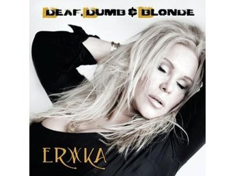 Erika: Deaf dumb & blonde 2016 (CD)