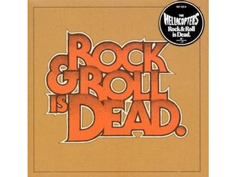 Hellacopters: Rock & roll is dead 2005 (CD)