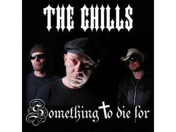 The Chills - Something To Die For  - CD NY - FRI FRAKT