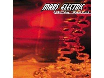Mars Electric - Beautiful Something (CD) - Sundsvall - Mars Electric - Beautiful Something (CD) - Sundsvall