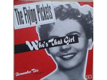 "The Flying Pickets title* Who's That Girl* Pop Rock 7"" EU"
