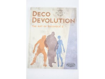 "DECO DEVOLUTION ""The art of Bioshock 2"" bok"