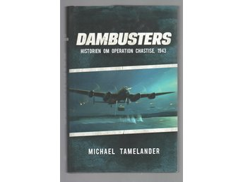 Dambusters - historien om operation Chastise, 1943