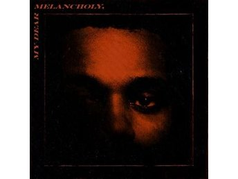 Weeknd: My dear Melancholy 2018 (EP) (CD)