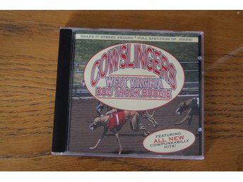 Cowslingers - West Virginia Dog Track Boogie