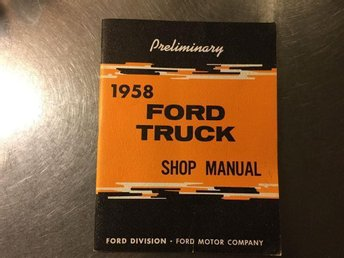 FORD TRUCK 1958 PRELIMINARY SHOP MANUAL NOS