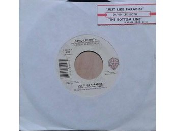 David Lee Roth title*  Just Like Paradise / The Bottom Line* US  7""