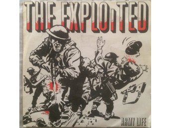 THE EXPLOITED ARMY LIFE/FUCK THE MODS/CRASHED OUT